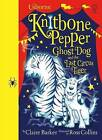 Knitbone Pepper: The Last Circus Tiger by Claire Barker (Hardback, 2016)
