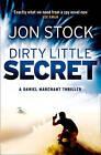 Dirty Little Secret by Jon Stock (Paperback, 2013)