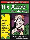 It's Alive Kicking Math Way It Ought Be - Tough Fun Little Weird by Washington T