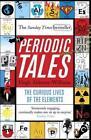 Periodic Tales von Hugh Aldersey-Williams (2012, Taschenbuch)