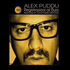 Registrazioni al Buio by Alex Puddu (Vinyl, Oct-2013, Schema (USA))