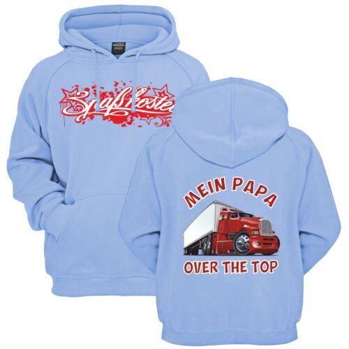 Kinder Kapuzenpullover Mein Papa OVER THE TOP LKW Truck Jungen Mädchen Vater