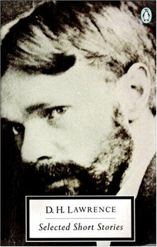 Selected Short Stories (Twentieth Century Classics) By D. H. Lawrence, Brian Fi