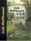 Irish Wolfhound by Alice Kane (Hardback, 2001)