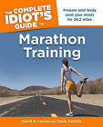 The Complete Idiot's Guide to Marathon Training by Paula Petrella, David Levine (Paperback / softback)