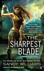 The Sharpest Blade: A Shadow Reader Novel by Sandy Williams (Paperback, 2014)
