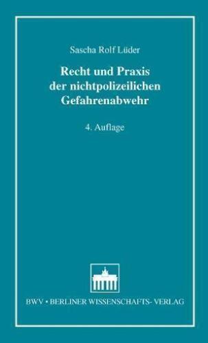 1 von 1 - Recht und Praxis der nichtpolizeilichen Gefahrenabwehr von Sascha Rolf Lüder...