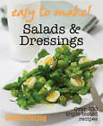 Good Housekeeping Easy to Make! Salads & Dressings: Over 100 Triple-Tested Recipes by Good Housekeeping Institute (Paperback, 2008)