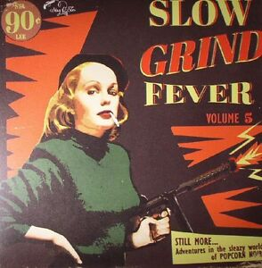 SLOW-GRIND-FEVER-VOLUME-5-VARIOUS-STAG-O-LEE-RECORDS-12-034-VINYLE-LP-NEUF-NEW