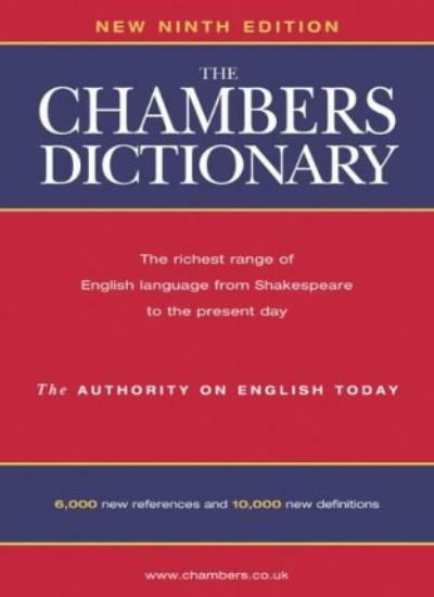 The Chambers Dictionary,