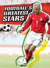 Football's Greatest Stars by Michael Hurley (Hardback, 2009)