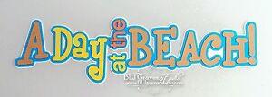 CraftEcafe-Premade-Paper-Piece-Die-Cut-Scrapbook-Beach-Summer-Title-BLJgraves-31