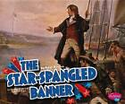 The Star-Spangled Banner by Pebble Plus (Paperback / softback, 2013)