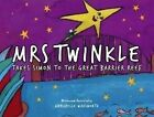Mrs Twinkle Takes Simon to the Great Barrier Reef by Annabelle Wadsworth (Paperback, 2013)