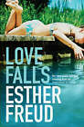 Love Falls by Esther Freud (Paperback, 2008)