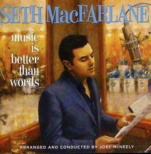 Music Is Better Than Words - Seth Macfarlane (2011, CD NIEUW)