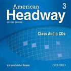 American Headway: Level 3: Class Audio CDs by John Soars, Liz Soars (CD-Audio, 2010)