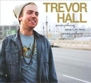 Trevor Hall Everything Everytime Everywhere New Cd