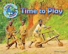 Time to Play by Ellen Lawrence (Paperback, 2015)