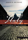Italy Today: Facing the Challenges of the New Millennium by Mario B. Mignone (Paperback, 2008)
