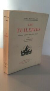 Las-Tullerias-Fastes-amp-malefices-G-Lenotre-Firmn-Didot-1933-Pin-12-Impresion-Be