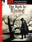 The Dark Is Rising: An Instructional Guide for Literature: An Instructional Guide for Literature by Suzanne Barchers (Paperback / softback, 2014)