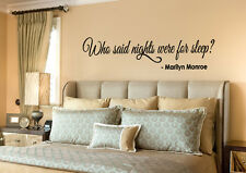 Wall Decal Quote Marilyn Monroe Who said nights were for sleep Decals NS271