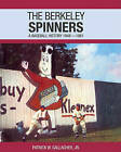The Berkeley Spinners: A Baseball History 1948-1961 by Patrick W Gallagher (Paperback / softback, 2007)