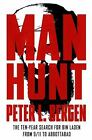 Manhunt : The Ten-Year Search for Bin Laden--From 9/11 to Abbottabad by Peter L. Bergen (2012, Hardcover)