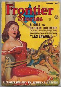 Vintage Pulp Magazine~FRONTIER STORIES~Summer 1949 Les Savage Jr.+