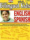Bilingual Kids, English-Spanish, Resource Book: v. 3 by Sara Jordan (Paperback, 2005)