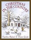 Christmas in the Country by Cynthia Rylant (2002, Hardcover)