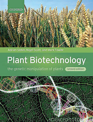 1 of 1 - Plant Biotechnology: The Genetic Manipulation of Plants-ExLibrary