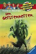Die Knickerbockerbande 35. Der Geisterreiter von Thomas C. Brezina (2008, Gebund