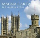 Magna Carta: the Lincoln Story by Lincoln Minster (Paperback, 2013)