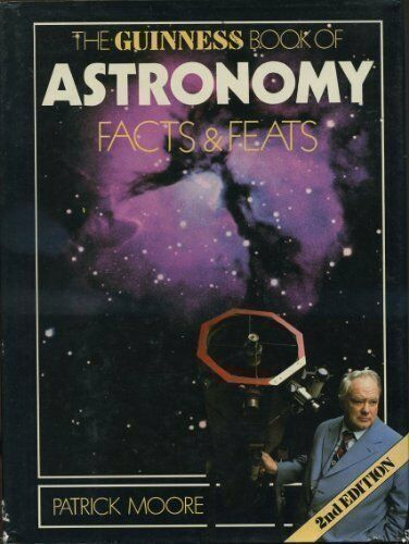 The Guinness Book of Astronomy Facts and Feats,CBE Moore