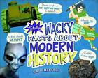 Totally Wacky Facts About Modern History by Cari Meister (Hardback, 2016)