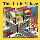 This Little Village: It Took A Village To Rescue These Little Ducks by Joseph D. Blake (Paperback, 2011)