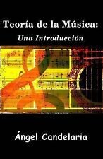 Teoría de la Música: una Introducción by Angel Candelaria (2014, Paperback)