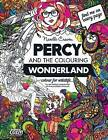 Percy & the Colouring Wonderland  : An Adult Colouring Book with Original Hand Drawn Art by Narelle Craven by MS Narelle Craven (Paperback / softback, 2015)