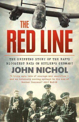 1 of 1 - The Red Line: The Gripping Story of the RAF's Bloodiest Raid o ,.9780007486854
