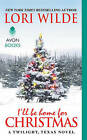 I'll Be Home For Christmas: A Twilight, Texas Novel by Lori Wilde (Paperback, 2015)