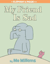 My Friend Is Sad AN ELEPHANT & PIGGIE BOOK, NEW