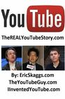 Youtube: Therealyoutubestory.com by Eric Skaggs (Paperback / softback, 2014)