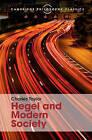 Hegel and Modern Society by Charles Taylor (Hardback, 2015)
