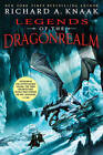 Legends of the Dragonrealm by Richard A. Knaak (Paperback, 2009)