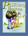 The Pilgrim's Progress : A Retelling of John Bunyan's Classic by John Bunyan (2004, Hardcover)