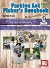 Parking Lot Picker's Songbook - Mandolin by Dix Bruce (Spiral bound, 2015)