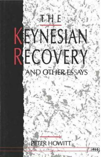 The Keynesian Recovery and Other Essays by Peter Howitt: Used