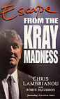 Escape: From the Kray Madness by Chris Lambrianou, Robin McGibbon (Paperback, 1996)